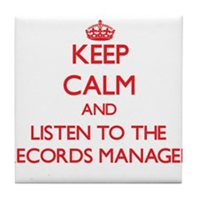 Keep Calm and Listen to the Records Manager Tile C
