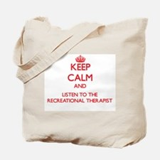Keep Calm and Listen to the Recreational Therapist