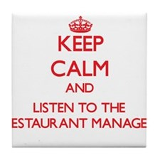 Keep Calm and Listen to the Restaurant Manager Til