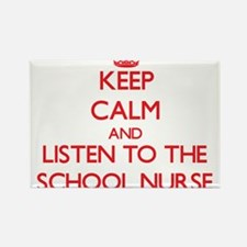 Keep Calm and Listen to the School Nurse Magnets