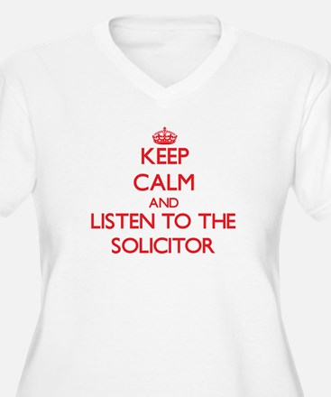 Keep Calm and Listen to the Solicitor Plus Size T-