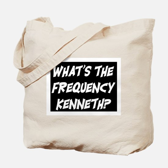 WHAT'S THE FREQUENCY? Tote Bag