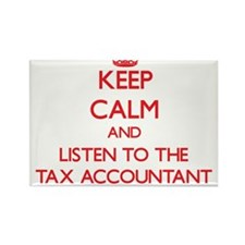Keep Calm and Listen to the Tax Accountant Magnets