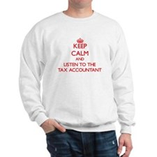 Keep Calm and Listen to the Tax Accountant Sweatsh