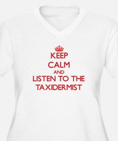 Keep Calm and Listen to the Taxidermist Plus Size