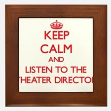 Keep Calm and Listen to the Theater Director Frame