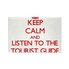 Keep Calm and Listen to the Tourist Guide Magnets