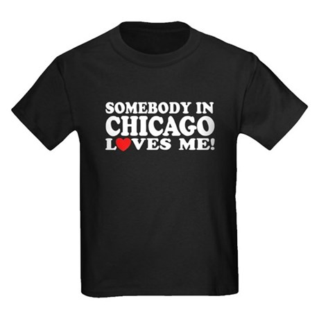 Somebody in Chicago Loves Me Kids Dark T-Shirt