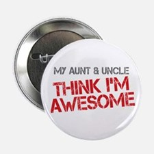 """Aunt and Uncle Awesome 2.25"""" Button"""
