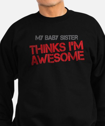 Baby Sister Awesome Sweatshirt (dark)