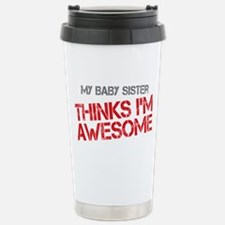 Baby Sister Awesome Stainless Steel Travel Mug