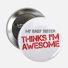 """Baby Sister Awesome 2.25"""" Button"""