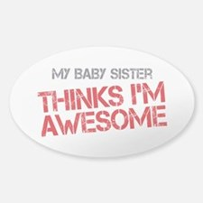 Baby Sister Awesome Sticker (Oval)