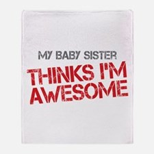 Baby Sister Awesome Throw Blanket