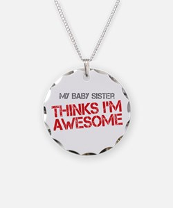 Baby Sister Awesome Necklace