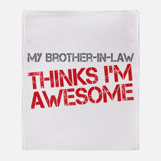 Brother-In-Law Awesome Throw Blanket