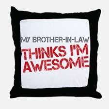 Brother-In-Law Awesome Throw Pillow
