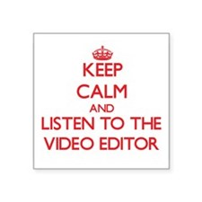 Keep Calm and Listen to the Video Editor Sticker