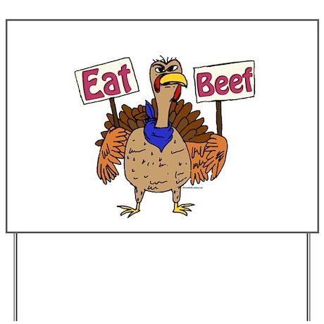 Eat Beef! Yard Sign