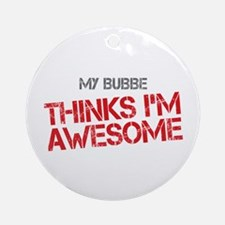 Bubbe Awesome Ornament (Round)