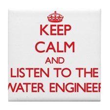 Keep Calm and Listen to the Water Engineer Tile Co