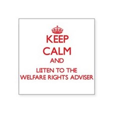 Keep Calm and Listen to the Welfare Rights Adviser