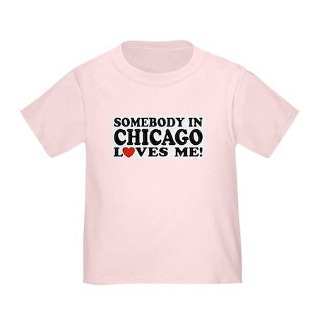 Somebody in Chicago Loves Me Toddler T-Shir