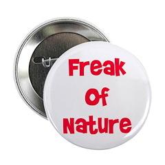 Freak Of Nature 2.25