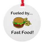 Fueled by Fast Food Round Ornament