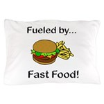 Fueled by Fast Food Pillow Case