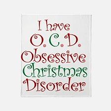 OCD - Obsessive Christmas Disorder Throw Blanket