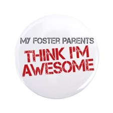 """Foster Parents Awesome 3.5"""" Button (100 pack)"""