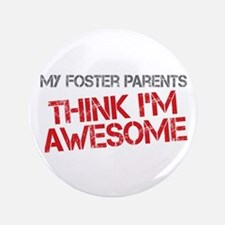"""Foster Parents Awesome 3.5"""" Button"""