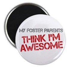 Foster Parents Awesome Magnet