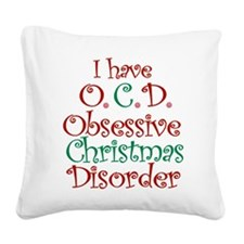 OCD - Obsessive Christmas Disorder Square Canvas P