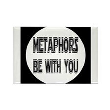 Metaphors Be With You Magnets