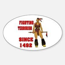 Fighting Terrorism Since 1492 Decal