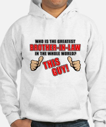 GREATEST BROTHER-IN-LAW Hoodie