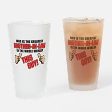 GREATEST BROTHER-IN-LAW Drinking Glass