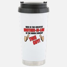 GREATEST BROTHER-IN-LAW Stainless Steel Travel Mug
