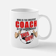 GREATEST SOCCER COACH Mug