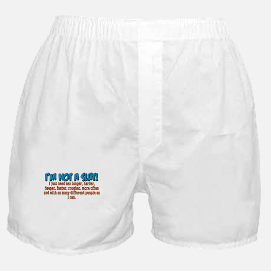 Not A Slut Boxer Shorts