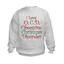OCD - Obsessive Christmas Disorder Sweatshirt