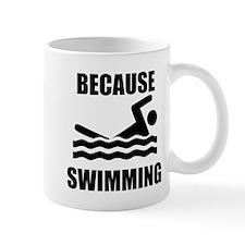 Because Swimming Mugs