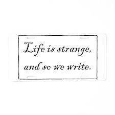 Life is Strange - Write Aluminum License Plate