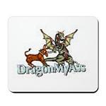 Dragon My Ass Mousepad