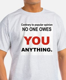 CONTRARY TO POPULAR OPINION T-Shirt
