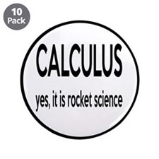 "Calculus Is Rocket Science 3.5"" Button (10 pack)"