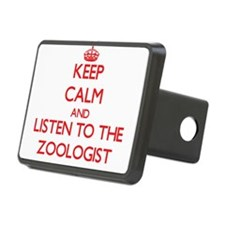 Keep Calm and Listen to the Zoologist Hitch Cover
