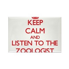 Keep Calm and Listen to the Zoologist Magnets